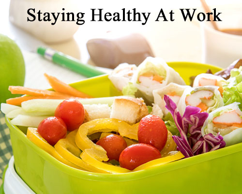 Staying Healthy at Work