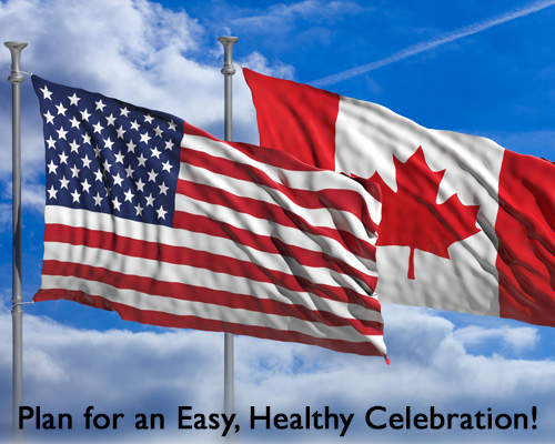 Plan for an easy, healthy Canada Day/July 4th celebration