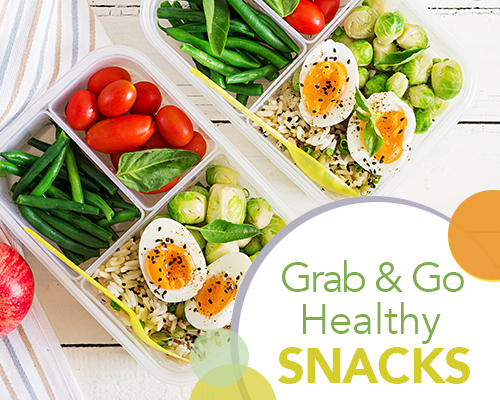 Grab and Go! Healthy Snacks for Busy People